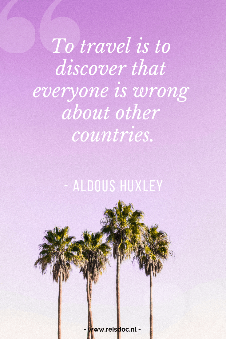 Travel quotes / Reis quotes